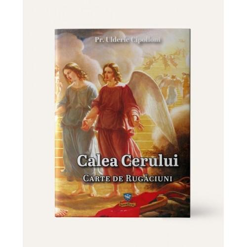 Calea cerului, carte de rugăciuni