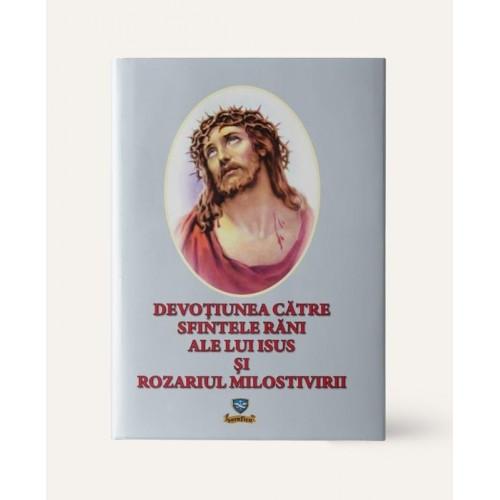 Devoțiunea Către Sfintele Răni Ale Lui Isus Și Rozariul Milostivirii
