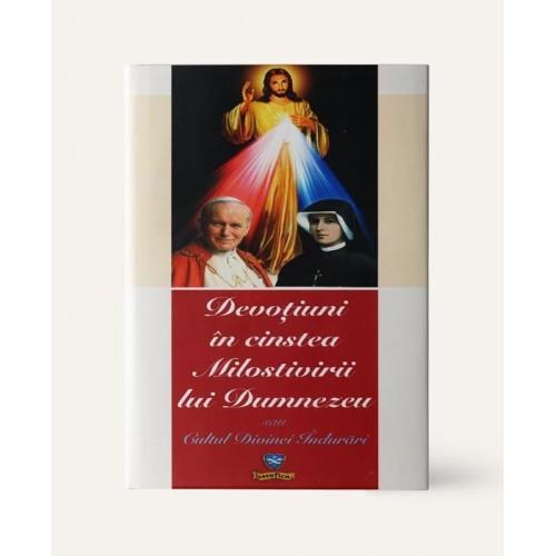Devoțiuni În Cinstea Milostivirii Lui Dumnezeu Sau Cultul Divinei Îndurări